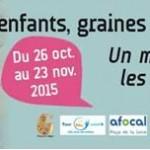 Graine de citoyen fête ses 10 ans du 26 octobre au 23 novembre 2015 à Angers